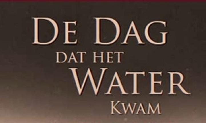 De Dag dat het Water kwam