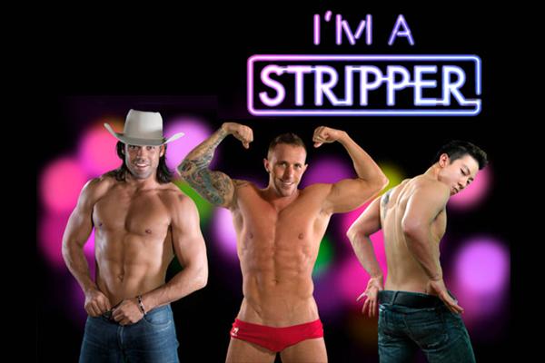 I'm a Stripper I
