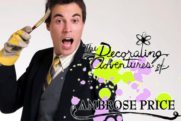 The Decorating Adventures of Ambrose Price